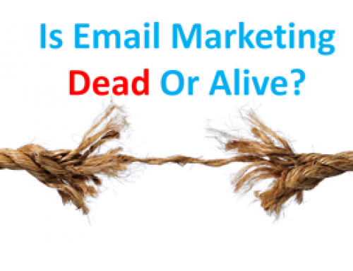 Is Email Marketing Dead Or Alive?